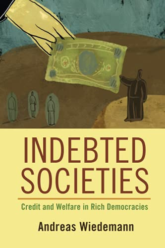 Compare Textbook Prices for Indebted Societies Cambridge Studies in Comparative Politics  ISBN 9781108971584 by Wiedemann, Andreas