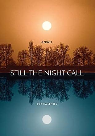 Still The Night Call