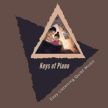 Keys Of Piano - Easy Listening Quiet Music