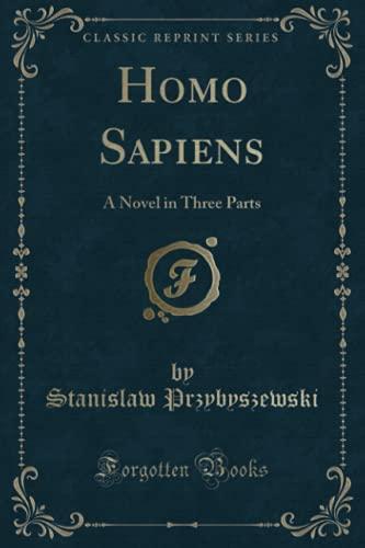 Przybyszewski, S: Homo Sapiens, Vol. 1 of 3