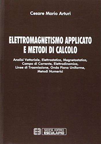 Elettromagnetismo applicato e metodi di calcolo
