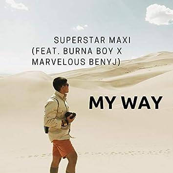 My Way (feat. Burna Boy & Marvelous Benyj)
