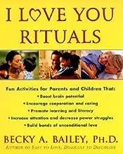 Rebecca Anne Bailey: I Love You Rituals (Paperback); 2000 Edition