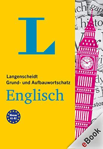 Langenscheidt Grund- und Aufbauwortschatz Englisch: Mit Audio-Download (German Edition)