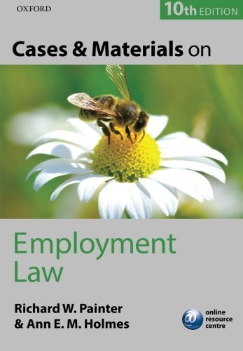 Cases and Materials on Employment Law by Richard Painter (2015-09-23)