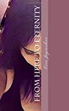 From Here to Eternity: The Mended Hearts Series Book 4