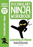 Vocabulary Ninja Workbook for Ages 8-9: Vocabulary activities to support catch-up and home learning