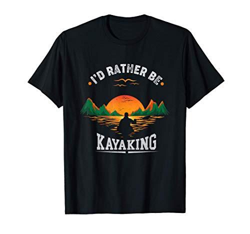 I'D Rather Be At The Lake Kayaking Shirt Kanuing at the Lake T-Shirt