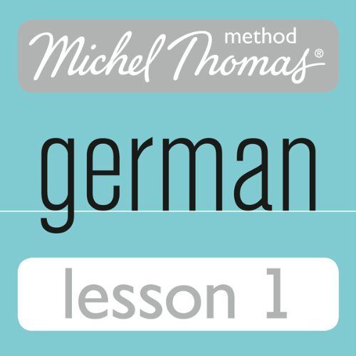 Michel Thomas Beginner German, Lesson 1 audiobook cover art