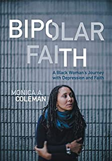 Bipolar Faith: A Black Woman's Journey with Depression and Faith (1506408591) | Amazon price tracker / tracking, Amazon price history charts, Amazon price watches, Amazon price drop alerts