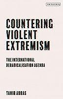 Countering Violent Extremism: The International Deradicalization Agenda