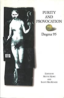 Purity and Provocation: Dogme '95