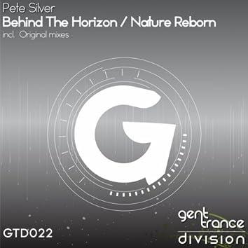Behind The Horizon / Nature Reborn
