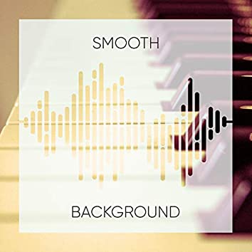 Smooth Background Therapy Compilation