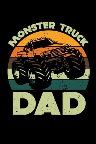 Monster Truck Dad Cuaderno de Notas: Monster Truck Cuaderno de notas para papá - 120 páginas rayadas para citas, notas o como un diario   ca. DINA5   Camión Monstruo Regalo para el padre