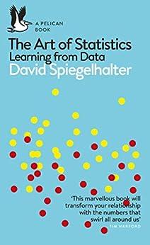 The Art of Statistics: Learning from Data (Pelican Books) (English Edition) PDF EPUB Gratis descargar completo