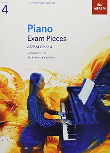 Piano Exam Pieces 2021 & 2022, ABRSM Grade 4: Selected from the 2021 & 2022 syllabus (ABRSM Exam Pieces)