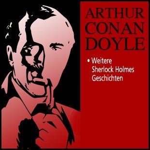 Weitere Sherlock Holmes Geschichten (Teil 2) Titelbild