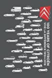 Citroen 100 Anniversary Vive La Difference 19192019 Notebook: - 110 Pages, In Lines, 6 x 9 Inches