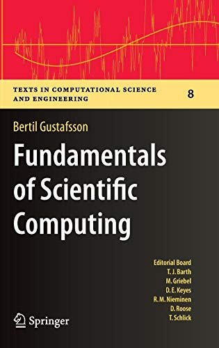 Download Fundamentals of Scientific Computing (Texts in Computational Science and Engineering) 364219494X
