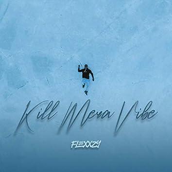 Kill Mera Vibe