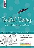 Bullet Diary: mein Leben - mein Plan.Extra Booklet (mit Anleitung) und Schablone in hinterer Klappe