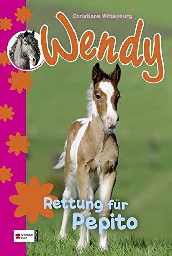Wendy, Band 03: Rettung für Pepito