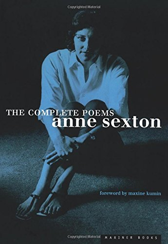 The Complete Poems: Anne Sexton