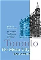Toronto: No Mean City (Heritage)