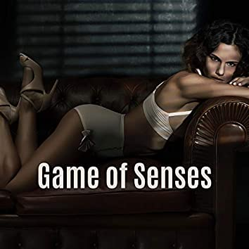 Game of Senses: Sensual Background Music for Lovers for Sex & Sexual Bed Games