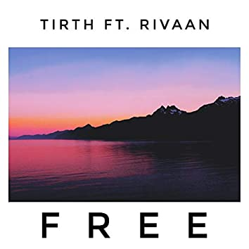 Free (feat. Rivaan)