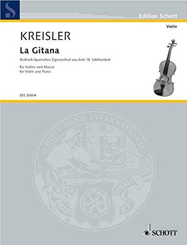 La Gitana: Arabisch-spanisches Zigeunerlied aus dem 18. Jahrhundert. Violine und Klavier. (Edition Schott)