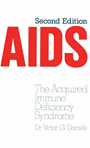 AIDS: The Acquired Immune Deficiency Syndrome (English Edition)