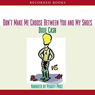 Don't Make Me Choose Between You and My Shoes audiobook cover art