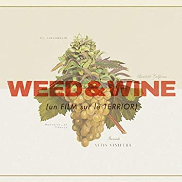 Weed & Wine (Original Motion Picture Score)