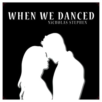 When We Danced