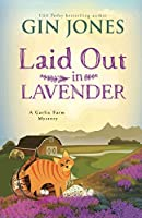 Laid Out in Lavender (A Garlic Farm Mystery)