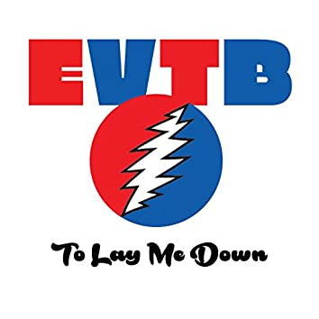 To Lay Me Down