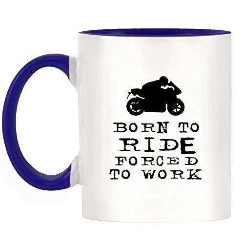 N\A Taza de café Born to Ride Forced to Work Motos Diseño Taza de Dos Tonos con asa Azul Oscuro y cerámica Interior de 11 oz