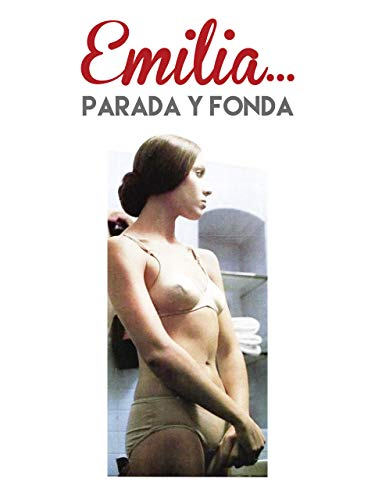 Emilia... parada y fonda
