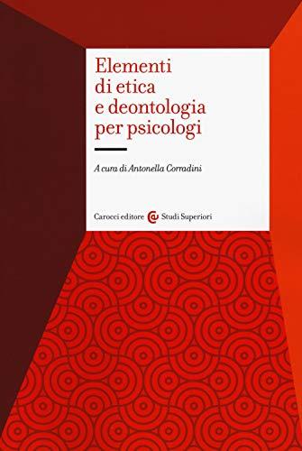 Elementi di etica e deontologia per psicologi