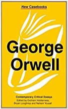 George Orwell: A Biography (New Casebooks)