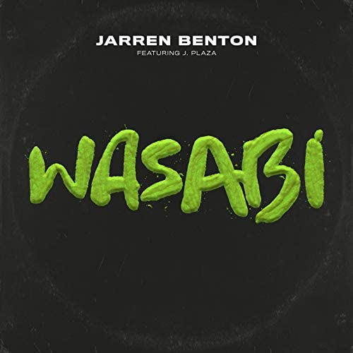 Jarren Benton feat. J Plaza
