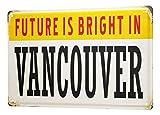 LEotiE SINCE 2004 Blechschild Retro Metropole Vancouver
