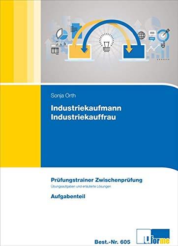 Industriekaufmann/-frau, Prüfungstrainer Zwischenprüfung