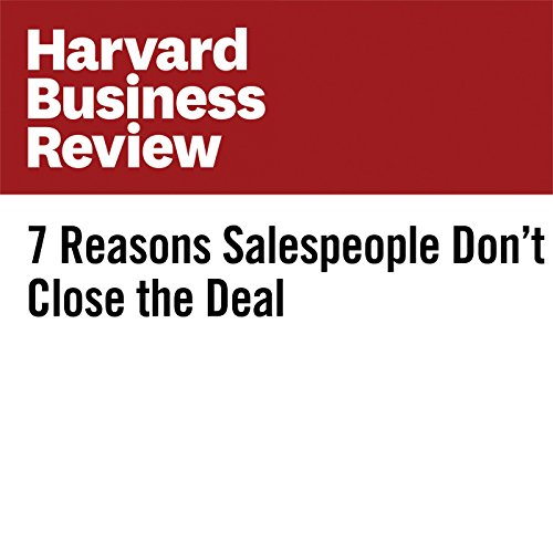 7 Reasons Salespeople Don't Close the Deal copertina