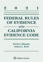 Federal Rules of Evidence and California Evidence Code: 2021 Case Supplement (Supplements)