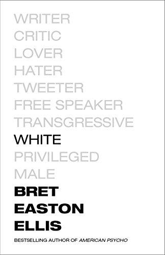 White (English Edition) eBook: Ellis, Bret Easton: Amazon.es ...
