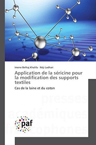 Application de la séricine pour la modification des supports textiles: Cas de la laine et du coton