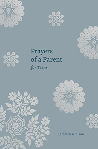 Prayers of a Parent for Teens